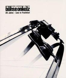 Böhse Onkelz - 20 Jahre - Live in Frankfurt (2 DVDs)