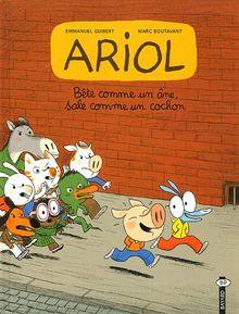 Ariol, Tome 3 : Bête comme un âne, sale comme un cochon (BD Album)