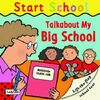 Talkabout My Big School (Start School)