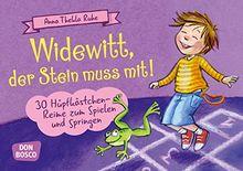 Widewitt, der Stein muss mit!: 30 Hüpfkästchen-Reime zum Spielen und Springen