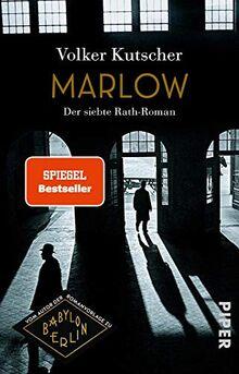 Marlow (Die Gereon-Rath-Romane 7): Der siebte Rath-Roman