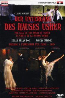 Debussy, Claude - Der Untergang des Hauses Usher (Bregenzer Festspiele 2006) (NTSC)