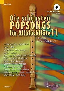 Die schönsten Popsongs für Alt-Blockflöte: 12 Pop-Hits. Band 11. 1-2 Alt-Blockflöten. Ausgabe mit Online-Audiodatei.
