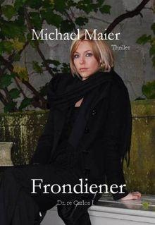 Frondiener - Dr. re Carlos I