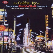 The Golden Age Of American Rock'n'Roll Vol. 8
