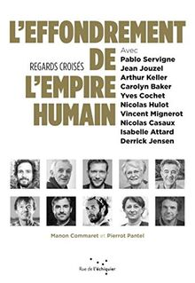L'effondrement de l'empire humain : Regards croisés