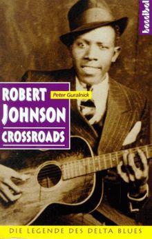 Robert Johnson. Crossroads