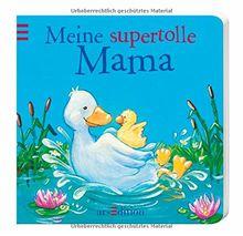 Meine supertolle Mama (Liebhaben)