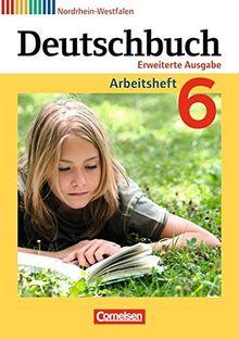 Deutschbuch - Erweiterte Ausgabe - Nordrhein-Westfalen: 6. Schuljahr - Arbeitsheft mit Lösungen