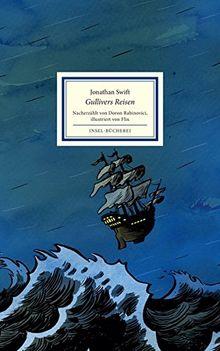 Gullivers Reisen: Nacherzählt von Doron Rabinovici (Insel-Bücherei)