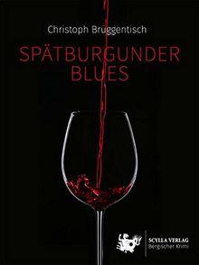 Spätburgunder Blues