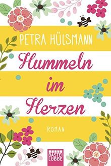 Hummeln im Herzen: . Roman