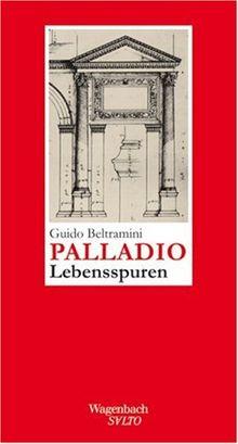 Andrea Palladio - Lebensspuren