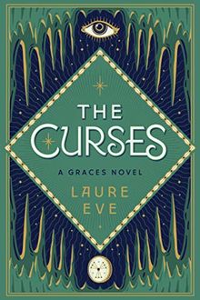 The Curses: A Graces Novel