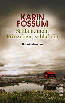 Schlafe, mein Prinzchen, schlaf ein: Kriminalroman (Konrad Sejer, Band 11)