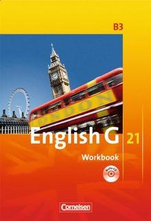 English G 21 - Ausgabe B: Band 3: 7. Schuljahr - Workbook mit CD