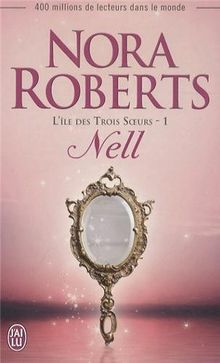 L'île des Trois Soeurs, Tome 1 : Nell