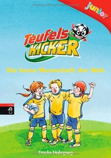 Teufelskicker Junior - Die beste Mannschaft der Welt: Band 1