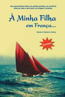 À Minha Filha em França... (Portuguese Edition) [Paperback] Stephanie Keating , Barbara Keating