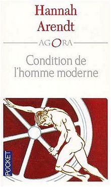 Condition de l'homme moderne (Agora)