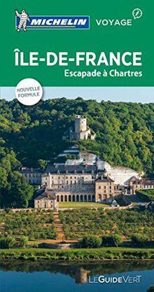 Michelin Le Guide Vert Ile-de-France (MICHELIN Grüne Reiseführer)