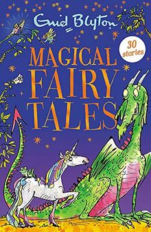 Magical Fairy Tales: Contains 30 classic tales (Bumper Short Story Collections, Band 64)