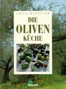 Die Oliven- Küche