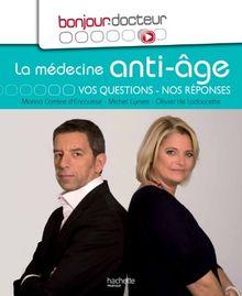 La médecine anti-âge : Vos questions, nos réponses