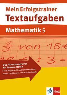 Mein Erfolgstrainer. Textaufgaben Mathematik 5. Klasse