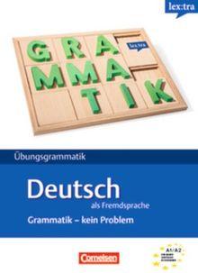 Lextra - Deutsch als Fremdsprache - Grammatik - Kein Problem: A1-A2 - Übungsbuch: Europäischer Referenzrahmen: A1-A2