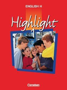 English H/Highlight - Allgemeine Ausgabe: English H, Highlight, Bd.1, 5. Schuljahr: Sekundarstufe I. 5. Schuljahr