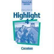 English H, Highlight, Hauptschule Bayern, 2 Audio-CDs zum Schülerbuch, Bd. 4