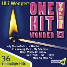 Bayern 3: Ulli Wengers One Hit Wonder - Vol. 3