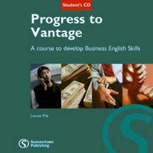 Progress to Vantage: Developing Business English Skills at Intermediate Level