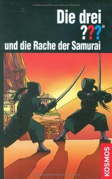 Die drei ??? Die Rache der Samurai (drei Fragezeichen)