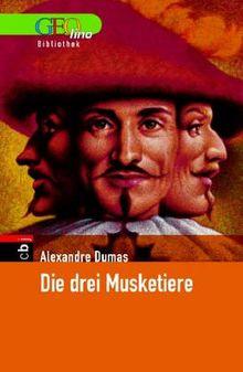 Die drei Musketiere. GEOlino Bibliothek