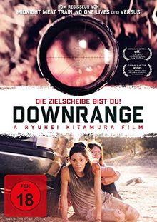 Downrange - Die Zielscheibe bist du!