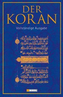 Der Koran: Vollständige Ausgabe