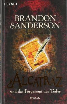 Alcatraz und das Pergament des Todes. Roman