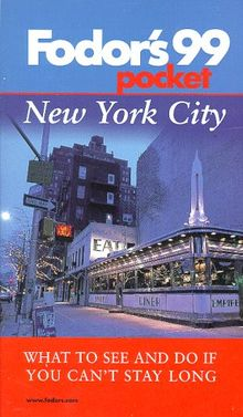 Pocket New York City '99: What to See and Do If You Can't Stay Long (Fodor's Pocket New York City)