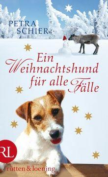 Ein Weihnachtshund für alle Fälle: Roman