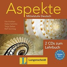 Aspekte 1 (B1+): Mittelstufe Deutsch. 2 Audio-CDs zum Lehrbuch