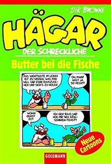 Hägar der Schreckliche: Butter bei die Fische (Jubelbände)