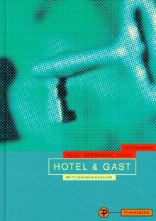 Hotel & Gast. Fachwissen Hotel - Restaurant - Küche
