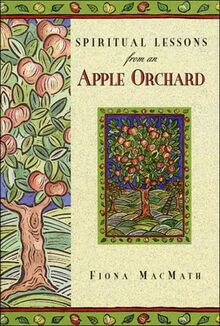 Spiritual Lessons from an Apple Orchard