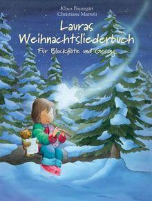 Lauras Weihnachtsliederbuch