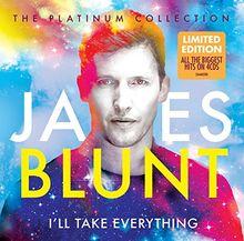 I'll Take Everything [Platinum