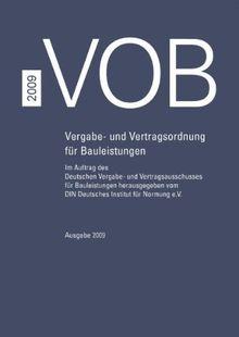 VOB 2009 - Teil A - DIN 1960, Teil B - DIN 1961, Teil C - ATVen: Vergabe- und Vertragsordnung für Bauleistungen Teil A (DIN 1960), Teil B (DIN 1961), ... 2009 (Korrigierter Nachdruck 2010)