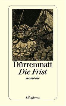 Die Frist: Eine Komödie: Eine Komödie. Neufassung 1980