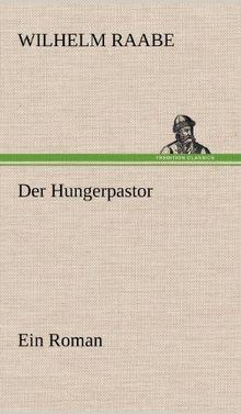 Der Hungerpastor: Ein Roman